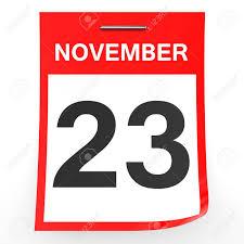 23 De Noviembre Calendario En El Fondo Blanco. Ilustración 3D. Fotos,  Retratos, Imágenes Y Fotografía De Archivo Libres De Derecho. Image  63527288.